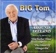 Big Tom Around Ireland Import Audio CD Irish Music Celtic Country Tunes New