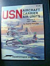 USN AIRCRAFT CARRIER AIR UNITS Volume 2 1957-1963 Warplanes Aircraft Jet Fighter