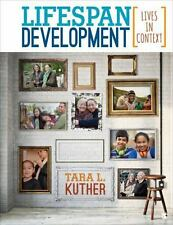 Lifespan Development : Lives in Context by Tara L. Kuther (2016, Hardcover)