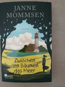 Zwischen den Bäumen das Meer von Janne Mommsen (2016, Taschenbuch)