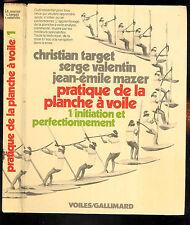 """Pratique de la planche à voile """" Tomes 1 & 2 """" Editions Voiles / gallimard"""