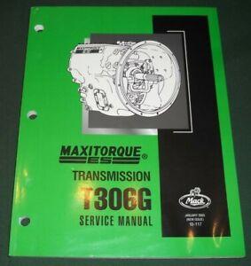 MACK MAXITORQUE ES TRANSMISSIONS T306G REPAIR SERVICE OVERHAUL MANUAL 10-117