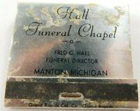Hall Funeral Chapel Manton Michigan Silver Full Unstruck Vintage Matchbook Ad