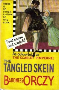 ORCZY The Tangled Skein 1937 HC