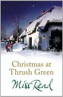 Christmas at Thrush Green By Miss Read, Jenny Dereham