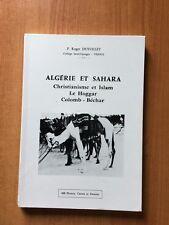 ALGERIE ET SAHARA christianisme et islam, le Hoggar, Colomb, Béchar