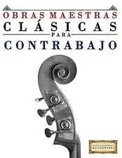 Obras Maestras Clásicas para Contrabajo: Piezas fáciles de Bach, Beethoven, Brah