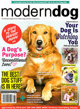 Lot of 2 Modern Dog Magazines: Winter 2016/17 & Spring 2017 NEW