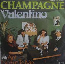 """7"""" 1977 KULT ! CHAMPAGNE : Valentino  // MINT-? \"""