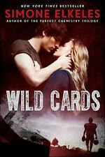 Wild Cards: Wild Cards by Simone Elkeles (2013, Hardcover)