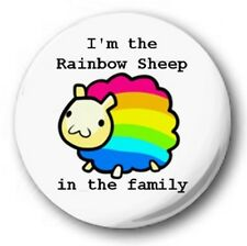 """I'M THE RAINBOW SHEEP IN THE FAMILY - 25mm 1"""" Button Badge - Gay Pride LGB"""