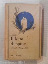 IL LETTO DI SPINE Charles Mergendahl Rizzoli Jolly 1966 libro romanzo narrativa