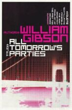 All Tomorrow's Parties,William Gibson