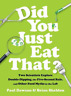 Dawson Paul/ Sheldon Brian-Did You Just Eat That? HBOOK NUOVO