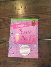 American Girl OODLES OF SWEET STUFF Craft & Recipe Book ~New ~ Great gift idea!