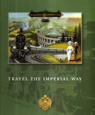 BAUMER, Angelica - TRAVEL THE IMPERIAL WAY. A Dream Come True.