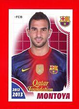 FC BARCELONA 2012-2013 Panini - Figurina-Sticker n. 50 - MONTOYA -New
