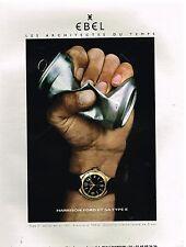 Publicité Advertising 1999 La Montre Ebel Type E avec la main d Harrison ford