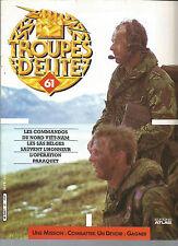 TROUPE D ELITE N° 61 COMMANDOS DU NORD VIETNAM / SAS BELGE / OP PARAQUET