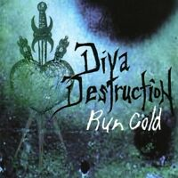 DIVA DESTRUCTION Run Cold CD 2005