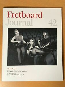 Fretboard Journal 2018 Issue 42 Andy Powers TJ Thompson