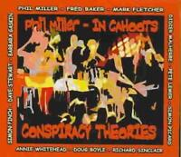 IN CAHOOTS (PHIL MILLER) - CONSPIRACY THEORIES USED - VERY GOOD CD