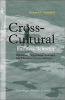 Cross-Cultural Business Behavior: Marketing, Negotiating, Sourcing and-ExLibrary
