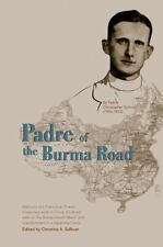 Padre of the Burma Road by Christopher Sullivan (2013, Hardcover)