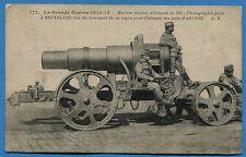 CPA : Mortier Austro-Allemand de 320 / Guerre 14-18