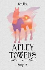 Apley Towers: Books 4-6 by Myra King (2016)