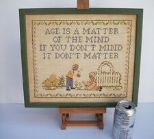 Framed Cross Stitch Sampler Age Is A Matter of the Mind Birthday Anniversary