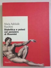 DIALETTICA E POIESI NEL PENSIERO DI ROSMINI - M. Adelaide Raschini MARSILIO 2000
