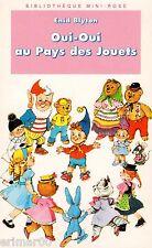OUI-OUI au Pays des Jouets // Enid BLYTON // Mini Rose // Bibliothèque Rose