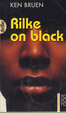 KEN BRUEN Rilke on black TB
