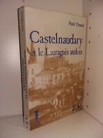 Castelnaudary et le Lauragais audois par Tirand envoi autographe signé