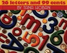 26 Letters and 99 Cents by Tana Hoban (1995, Paperback)