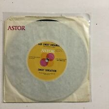 "Sweet Sensation Sad Sweet Dreams Astor Label 7"" Single."