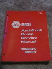 NAPA Brakes Anti-Lock Brake Service Manual Domestic Import   ct17