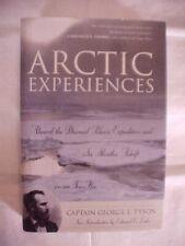 ARCTIC EXPERIENCES, ABOARD DOOMED POLARIS EXPEDITION by TYSON; HISTORY NAVY