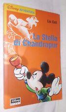 LA STELLA DI CHANDRAPUR Lia Celi Disney Libri 2000 Narrativa Ragazzi Fantasy di