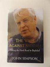2003 THE WARS AGAINST SADDAM Taking the Hard Road to Bagdad JOHN SIMPSON History
