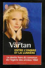 """Sylvie Vartan : Entre l'ombre et la lumière """" Editions J'ai Lu """""""