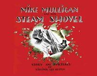 Mike Mulligan and His Steam Shovel, Hardcover by Burton, Virginia Lee, Brand ...