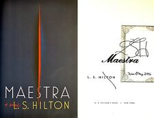 L.S. Hilton~SIGNED & DATED IN PERSON~Maestra~1st/1st + Photos!