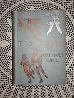 1905 HANS BRINKER OR THE SILVER SKATES BY MARY MAPES DODGE, 60 ORIGINAL ILLUS.