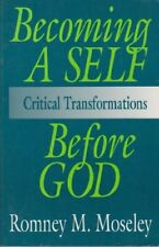 Becoming A Self Before God