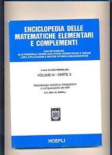 ENCICLOPEDIA DELLE MATEMATICHE ELEMENTARI vol. 3 _3 - 1976  - HOEPLI - NUOVO