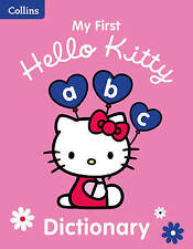 Collins My First Hello Kitty Dictionary (Collins Hello Kitty), Collins Dictionar