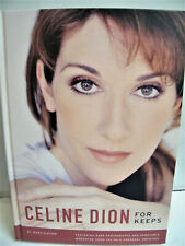 Celine Dion For Keeps Book Hard Back Tons of Memorabilia 1st Edition New