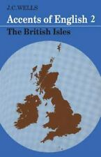 Accents of English: Volume 2: By Wells, John C.